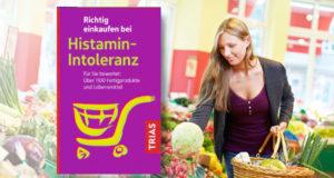Einkaufen bei Histamin-Intoleranz - das müssen Sie beachten