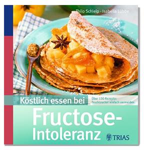 Kochbuch Fructose-Intoleranz