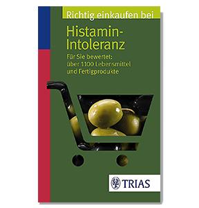 Einkaufen bei Histamin-Intoleranz von Thilo Schleip