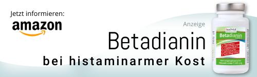 Betadianin - bei Histaminintoleranz